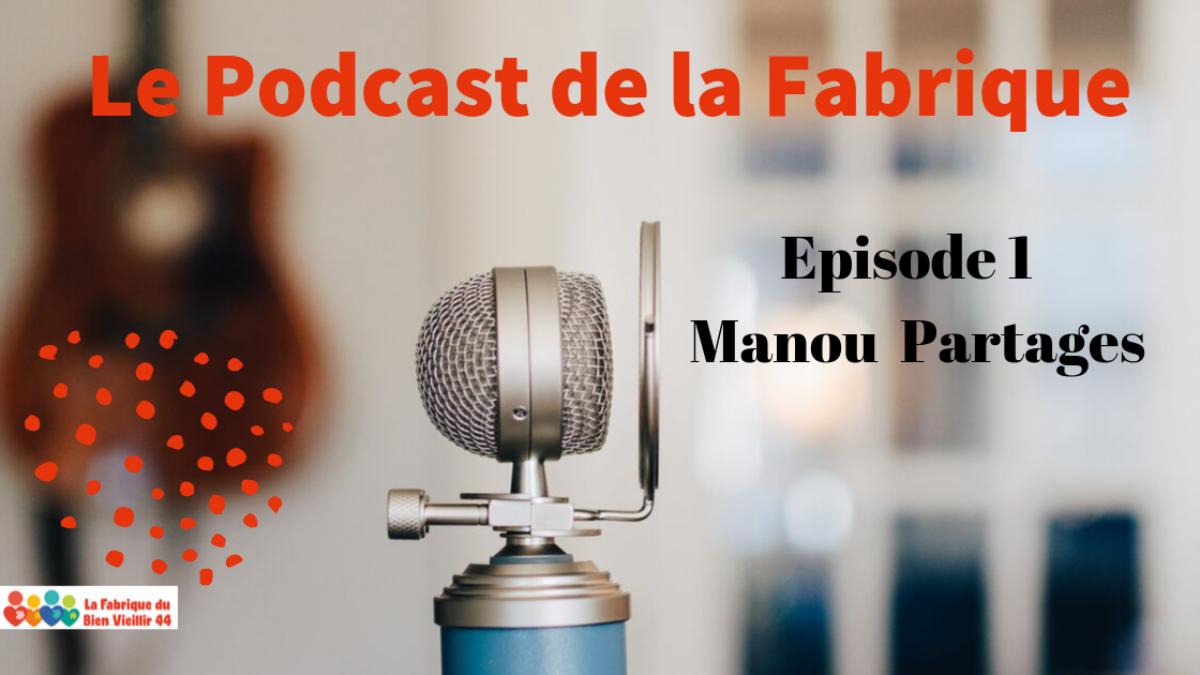 PODCAST LA FABRIQUE_Episode1
