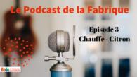 PODCAST LA FABRIQUE-3